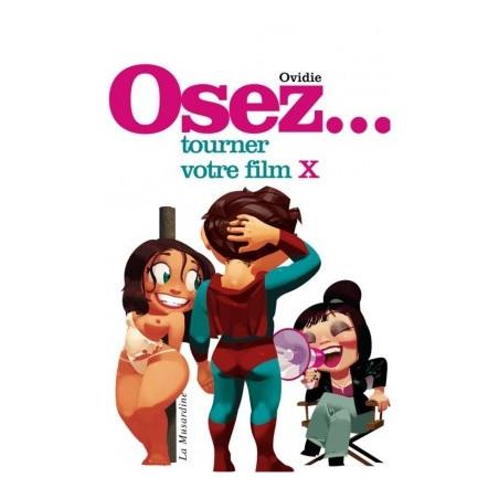 Osez Tournez votre film X
