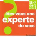 Quiz Êtes-vous une experte du sexe ?