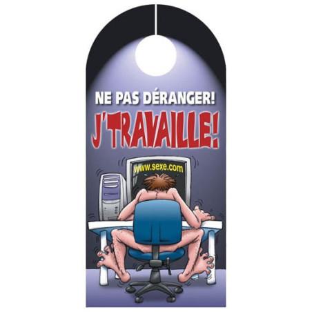 Affiche de porte J'TRAVAILLE