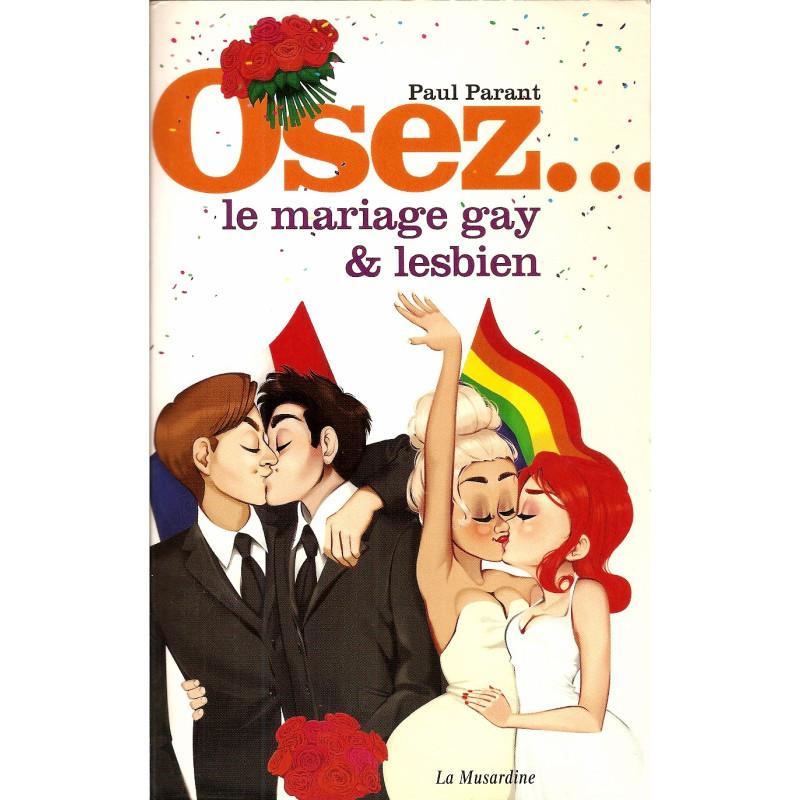 Osez le mariage gay & lesbien